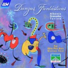 cover of Danzas Fantasticas. New Pro Arte Guitar Trio